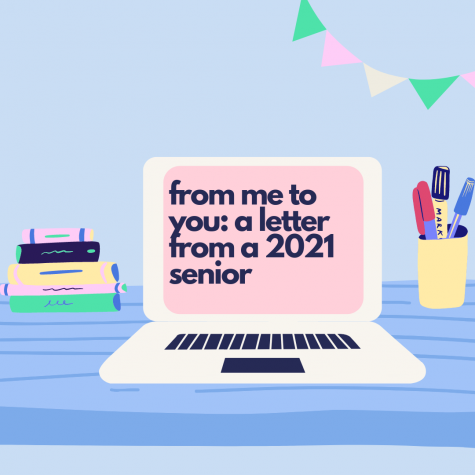 From me to you: A letter from a 2021 senior
